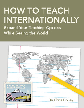 How to Teach Internationally:Expand Your Teaching Options