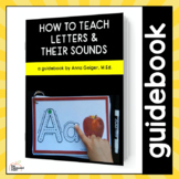 How to Teach Letters & Their Sounds - A Guidebook