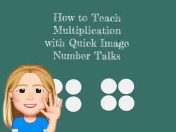 How to Teach Multiplication with Quick Image Number Talks