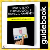 How to Teach Phonological & Phonemic Awareness - A Guidebook