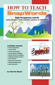 How to Teach SnapWords®