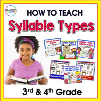 How to Teach Syllable Types BIG Bundle