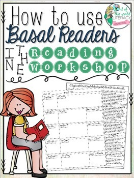 How to Teach the Reading Workshop with a Basal