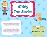 How to Tell a True Story: Narrative Writing in the Primary