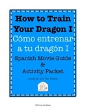 How to Train Your Dragon I Movie Guide and Activity Packet in Spanish