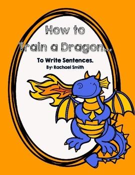 How to Train a Dragon... {To Write Sentences}