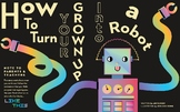 How to Turn Your Grown-Up Into a Robot Story + Activity Pack