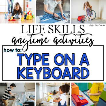 How to Type on a Keyboard Life Skill Anytime Activity | Life Skills Activities