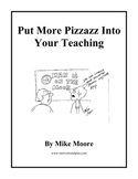 How to Up Your Teaching Pizzazz ( Become a Charismatic Teacher)