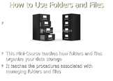 How to Use Folders and Files - Student Manual