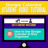 How to Use Google Calendar Student Video Tutorial Great fo