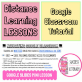 How to Use Google Classroom Tutorial -Google Slides Lesson