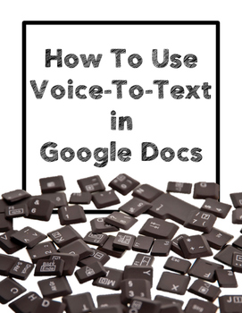 FREE Google Docs Voice-To-Text Handout