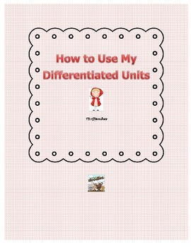 How to Use My Differentiated Units