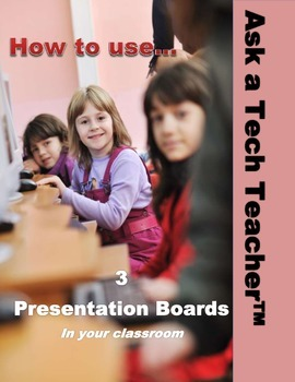 How to Use Presentation Boards in Your Classroom