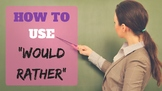 How to Use 'Would Rather' (Grammar mini-lesson)