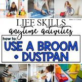 How to Use a Broom + Dustpan Life Skill Anytime Activity | Life Skills Activity