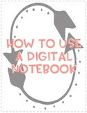 How to Use a Digital Notebook
