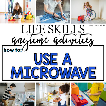 How to Use a Microwave Life Skill Anytime Activity | Life Skills Activities