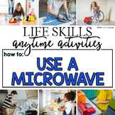 How to Use a Microwave Life Skill Anytime Activity | Life