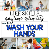 How to Wash Your Hands Life Skill Anytime Activity | Life Skills Activities