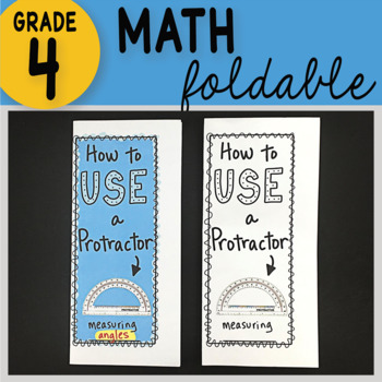 How to Use a Protractor Math Interactive Notebook Foldable