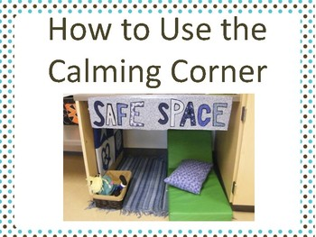 How to Use the Calming Corner