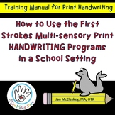 How to Use the First Strokes Handwriting Program in a Scho