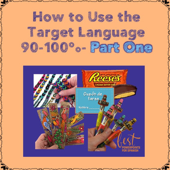 How to Use the Target Language 90-100% of the Time- Part One