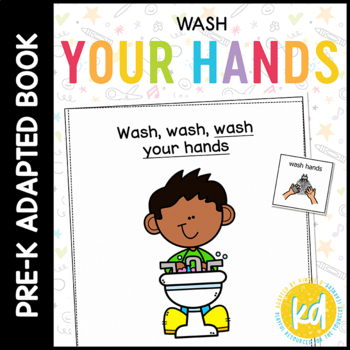 How to Wash Hands: A Social Story Adapted Book for Students with Autism