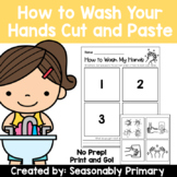 How to Wash Your Hands Sequencing   Cut and Paste   No Pre