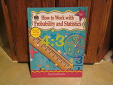 How to Work with Probability and Statistics Teacher Created Materials Grades 5-6