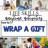 How to Wrap a Gift Life Skill Anytime Activity | Life Skil