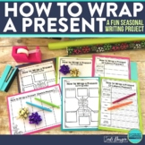 How to Wrap a Present | Holiday Writing Activity