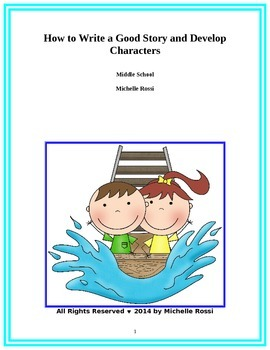 How to Write A Good Story and Develop Characters