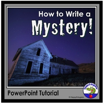 How to Write a Mystery - Writing PowerPoint