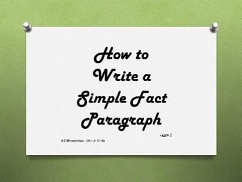 How to Write A Simple Fact Paragraph