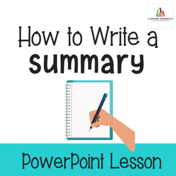 How to Write A Summary-PowerPoint Lesson