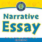 How to Write An Essay: Narrative Essay -PC Gr. 5-8