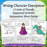 Writing Character Descriptions Independently: NO PREP Printables