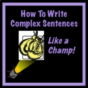 How to Write Complex Sentences PowerPoint