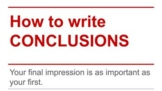How to Write Conclusions
