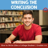 How to Write Like a College Student: Writing the Conclusion