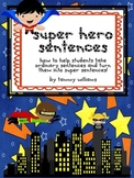 How to Write Super Hero Sentences