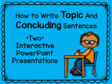 How to Write Topic and Concluding Sentences