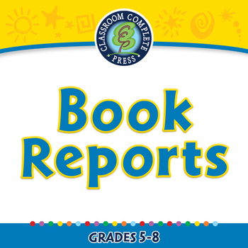 How to Write a Book Report: Book Reports - PC Gr. 5-8