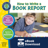 How to Write a Book Report Gr. 5-8