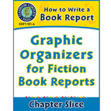 How to Write a Book Report: Graphic Organizers for Fiction Book Reports