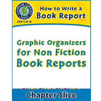 How to Write a Book Report: Graphic Organizers for Non Fic
