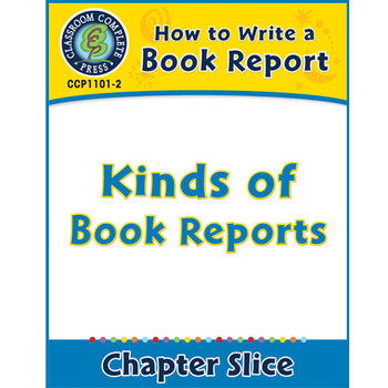 How to Write a Book Report: Kinds of Book Reports